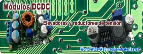 Modulos DCDC elevadores de tensión y reductores.