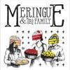 MERINGUE FAMILY